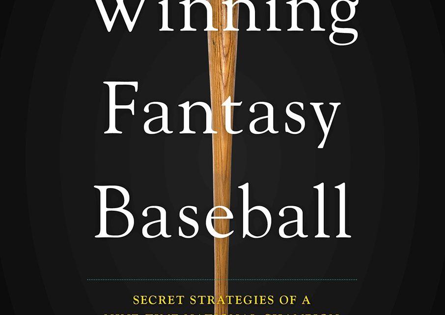 """""""Winning Fantasy Baseball"""""""