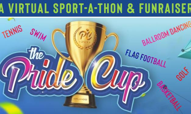 The Pride Cup – A Virtual Sport-A-Thonand FunRaiser!